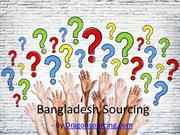 Dealer Selection For Bangladesh Sourcing