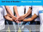 Sam Gray of Boulder - Peace Corps Volunteer