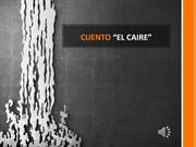 Cuento Caire