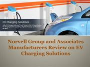 Norvell Group and Associates Manufacturers Review on EV Charging Sol'n