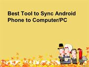 Best Tool to Sync Android Phone to ComputerPC