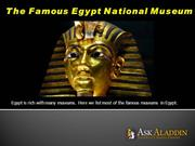The Famous Egypt National Museum