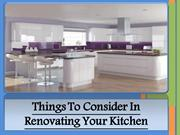 Things To Consider In Renovating Your Kitchen