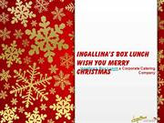 Ingallina's Box Lunch wish you Merry Christmas