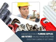 Plumbing Supply in New Jersey for All Your Plumbing Needs & More