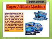 Super Affiliate Machine
