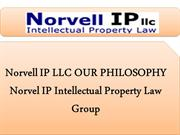 Norvell IP LLC OUR PHILOSOPHY Norvel IP Intellectual Property Law Grou