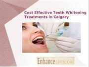 Cost Effective Teeth Whitening Treatments in Calgary