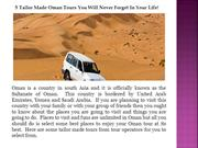 5 Tailor Made Oman Tours You Will Never Forget In Your Life!