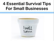 4 Essential Survival Tips For Small Businesses