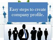 Easy steps to create company profile
