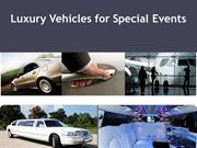 Luxury Vehicles for Special Events Chauffeur Driven Car