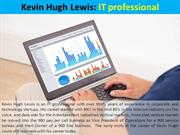Kevin Hugh Lewis - IT professional