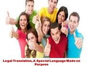 Legal Translation, A Special Language Made on Purpose