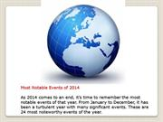Most Notable Events of 2014