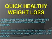 Quick Healthy And Loose Weight