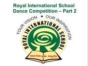 Royal International School - Dance Competition Part 2