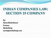 Indian Companies Law: Section 25 Company