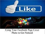 Using Your Facebook Page Cover Photo to Get Noticed