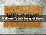 WelCome-To-Jain-Group-Of-Hotels