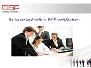 Be recognized with a PMP certification
