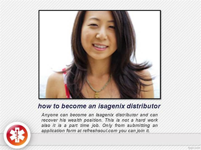 How To Become An Isagenix Distributor Authorstream
