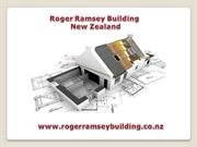 Roger Ramsey Building is a Renovation and Building Expert in Waikato