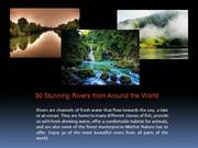 Stunning Rivers Worldwide