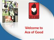 Donate Money To Charity with Ace of good charity