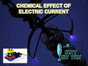 chemicaleffectsofelectriccurrent by nikhil ved bis