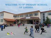 ''OUR SCHOOL'', 9th Primary School Of Larissa, Petrikis Sotiris.