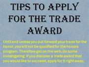 Tips To Apply For The Trade Award
