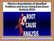 Effective remediation of identification problems & errors using RCA