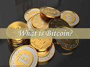 What is Bitcoin and everything you need to know