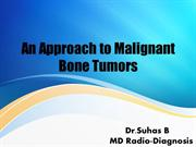 An Approach to Malignant Bone Tumors
