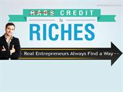 Credit to Riches - Enterpreneurial Edition