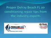 Proper Delray Beach FL air conditioning repair tips