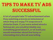 Tips To Make TV ads Successful