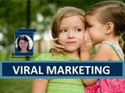 Viral Marketing - Know Your Medium - Know Your Message