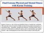 Find Extreme Physical and Mental Fitness with Karate