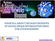 Benefits of Social Media Optimization (SMO) for your business!