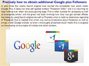 Precisely how to obtain additional Google plus Followers