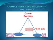 Complement hard skills with soft skills