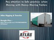 Pay attention to Safe practices when Moving with Heavy Moving Trailers