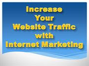 Increase Your Website Traffic with Internet Marketing