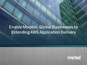 Use AWS application delivery to modernize business rapidly - Riverbed