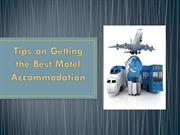 Tips on Getting the Best Motel Accommodation
