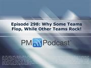 Episode 298_Why Some Teams Flop While Other Teams Rock