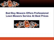 Bad Boy Mowers Offers Professional Lawn Mowers Service At Best Prices