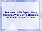 Harry Coumnas - Renowned UFO Expert